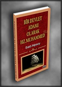 Bir Devlet Adamı olarak Hz.Muhammed
